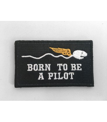 Embroidery patch BORN TO BE A PILOT